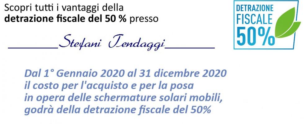 Scopri tutti i vantaggi della detrazione fiscale al 50% presso Stefani Tendaggi: Dal 1° Gennaio 2020 al 31 dicembre 2020, il costo per l'acquisto e per la posa delle schermature solari mobili, godrà della detrazione fiscale del 50%.